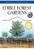 Edible Forest Gardens Vol 1