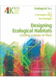 Designing Ecological Habitats  - Creating a Sense of Place