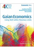 Gaian Economics  Living Well Within Planetary Limits