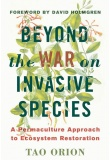 beyond-the-war-of-invasive-species1