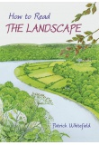 How to Read the Landscape by Patrick Whitefield