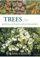 Trees for Gardens, Orchards & Permaculture