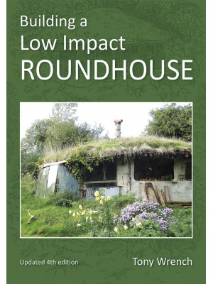 Building A Low Impact Roundhouse